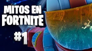 Mitos Fortnite - Episodio 1 #MitosFortnite
