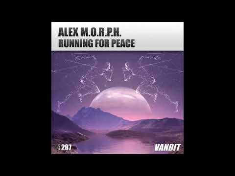 Alex M.O.R.P.H. - Running for Peace (Club Mix)