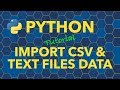 Python Import Data from CSV and Text Fil
