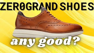 ZeroGrand Shoes Review - Are These Cole Haan Shoes Worth it?
