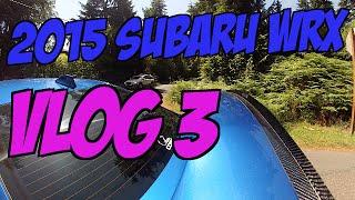 2015 Subaru WRX Vlog 3 / Unboxing / Upcoming Mods / Thoughts