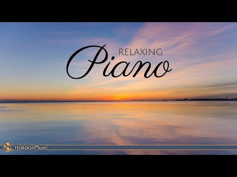 Relaxing Piano - Classical Piano Music for Relaxation