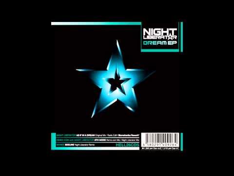 Night Liberator - As If In A Dream (Original Mix)