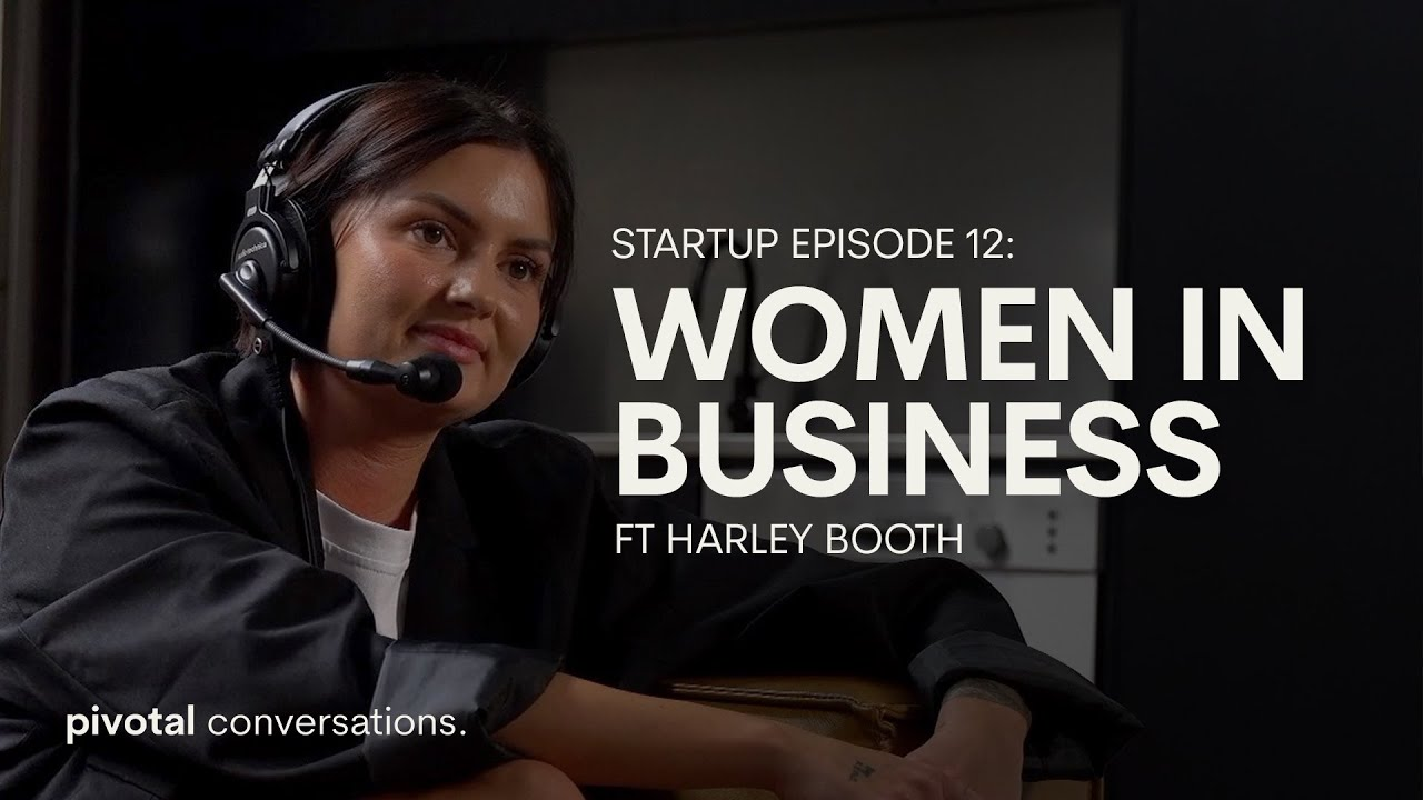 Download Startup EP 1: Women In Business Ft Harley Booth