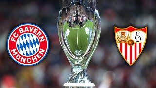 Bayern Munich vs Sevilla - UEFA Super Cup Final 2020 Prediction