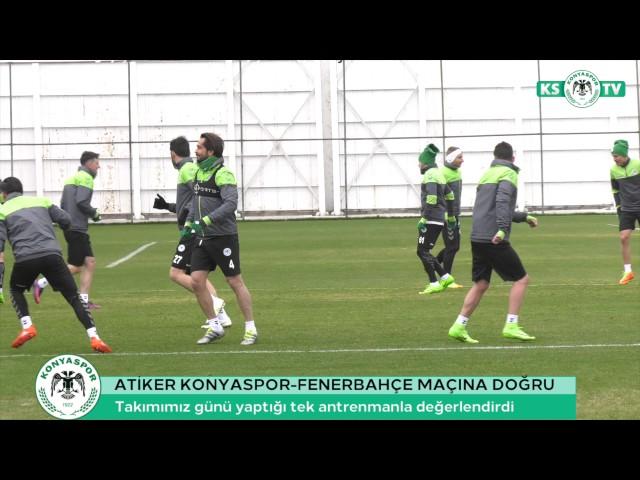Takımımızda Fenerbahçe maçı hazırlıkları devam ediyor