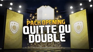 FIFA 19 PACK OPENING - QUITTE OU DOUBLE !