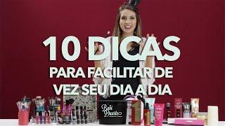 10 DICAS de Beleza Infalíveis Para Seu Dia a Dia! - Minutos de Beleza | Truques