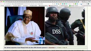 BREAKING NEWS on YUSUF MAGAJI BICHI: BUHARI REMOVES NEW ACTING DSS BOSS Mattew Seiyefa