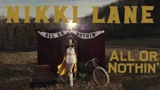 Nikki Lane - All Or Nothin' [Audio Stream]