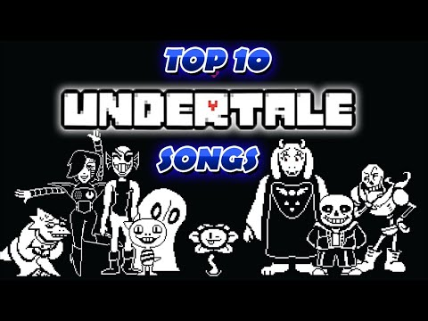 Top 10 Undertale Songs - OST Overload