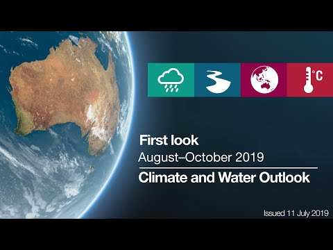 Climate And Water Outlook For August–October 2019, Issued 11 July 2019