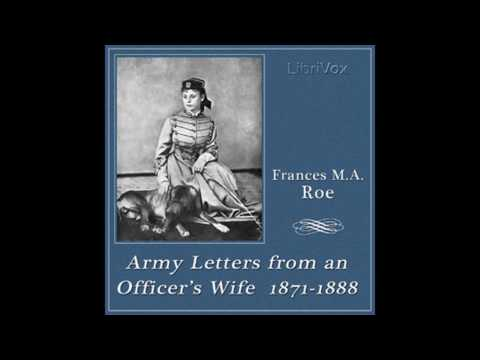 Army Letters from an Officer's Wife, Part 1 by Frances M  A  Roe #audiobook