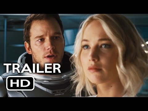 Passengers Official Trailer #1 (2016) Jennifer Lawrence, Chris Pratt Sci-Fi Movie HD