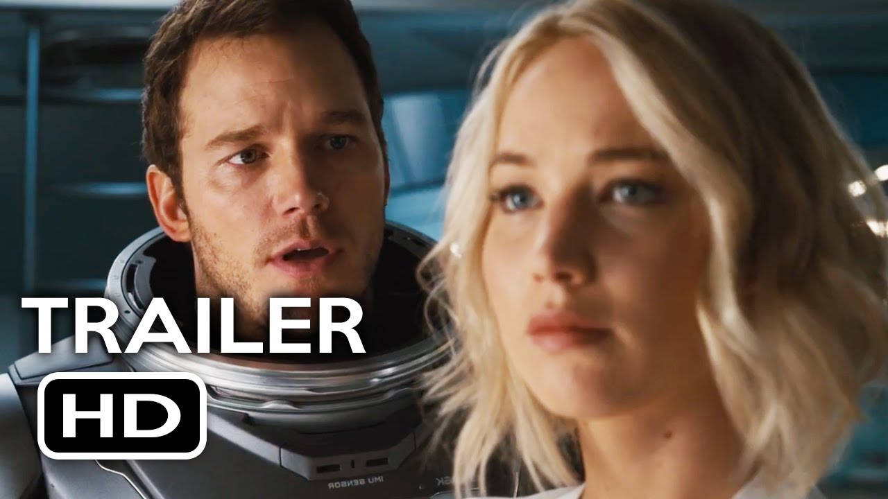 Passengers Official Trailer #1 (2016) Jennifer Lawrence, Chris Pratt Sci-Fi Movie HD - YouTube