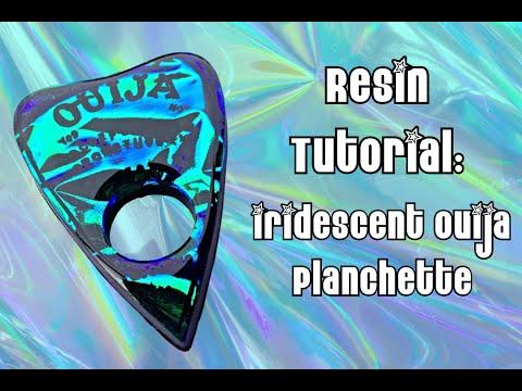 Resin Tutorial: Iridescent Ouija Planchette