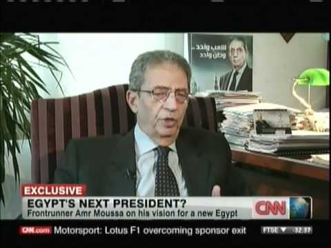 Egypt Pres. candidate Amr Moussa on Amanpour on CNN