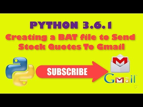 PYTHON 3 6 1 Creating a BAT file to Send Stock Quotes To