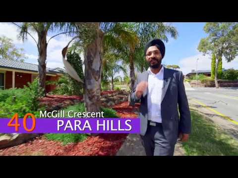 Real Estate SA - 40 McGill Crescent, Para Hills presented by Baldeep Dang from XSELL