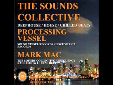 Mark Mac And Processing Vessel On The Sounds Collective DHR 104.9FM