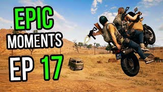 PUBG: Epic & Lucky Moments Ep. 17