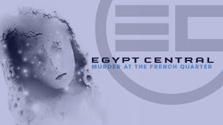 Egypt Central - Wake Up In Flames