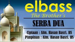 Serba Dua (Lirik) - elbass Ciptaan Hasan Basri HS