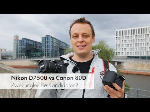 Nikon D7500 vs Canon EOS 80D | Mittelklasse-DSLRs im Vergleich [Deutsch]