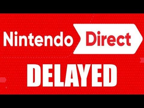 Nintendo Direct DELAYED