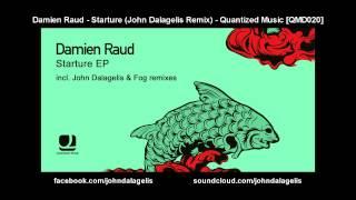 Damien Raud - Starture (John Dalagelis Remix) - Quantized Music [QMD020]