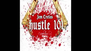 "School Boy Q X Jem Cretes ""Hustle 101"" (2014)"