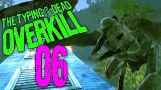 "Typing of the Dead Part 6 - ""ZOMBIE PAIN TRAIN!!!"" Overkill Filth DLC"