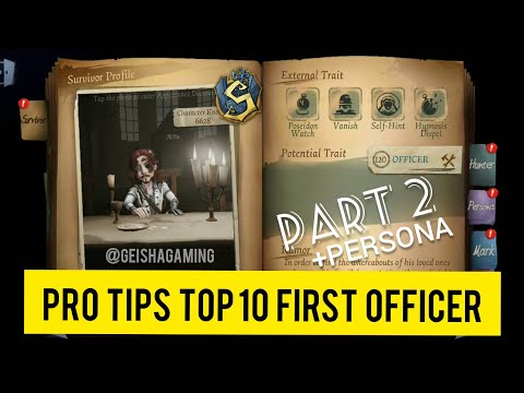 PRO TIPS TOP 10 FIRST OFFICER & PERSONA IDENTITY V 第五人格