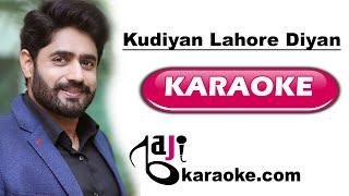Kudiyan lahore diyan - Video Karaoke - Abrar ul Haq - by Baji Karaoke
