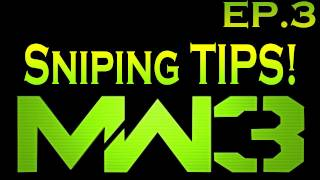 "MW3: Tips and Tricks - Sniper Vision Ep.3 - ""Setting Up A Spawn Trap"" - How To Get Better at Sniping 