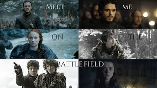 House Stark - Meet me on the battlefield