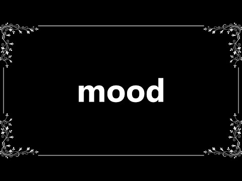 mood---meaning-and-how-to-pronounce