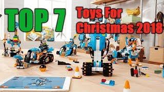 Top 7 Toys For Christmas 2018