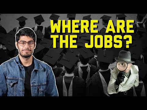 Why Can't You Find A Job in India? Unemployment Explained