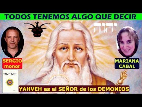 YAHVEH es el SEÑOR de los DEMONIOS con SERGIO MONOR vs MARIANA CABAL