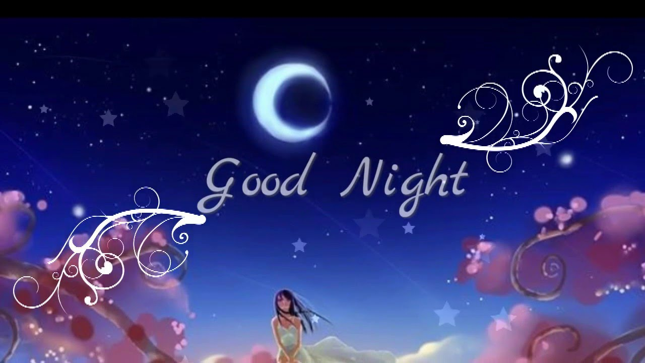 Good Night Sweet Dreams Wishes,Good Night Greetings,E Card,Wallpapers,Good  Night Whatsapp Video   YouTube
