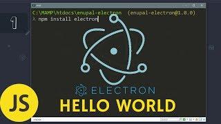 #1 Electron - Como crear una App de Escritorio Multiplataforma - 2018