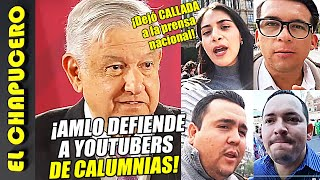 ¡AMLO defiende a youtubers de las calumnias de que ellos agredieron a los LeBaron!