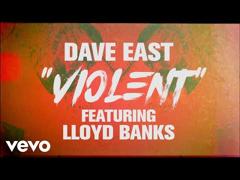Dave East - Violent (Lyric Video) ft. Lloyd Banks