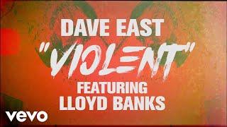 dave-east-violent-lyric-video-ft-lloyd-banks