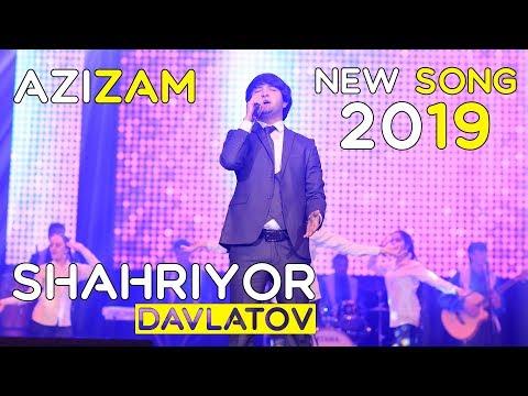 Шахриёр Давлатов - Азизам 2019   Shahriyor Davlatov - Azizam 2019