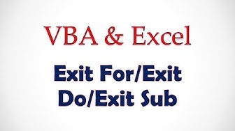 VBA & Excel Lesson 4: Exit For/Exit Do/ Exit Sub
