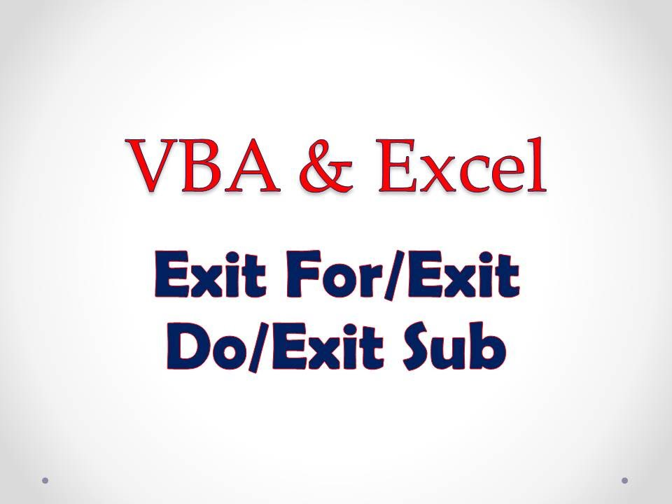VBA Excel Lesson 4 Exit ForExit Do Exit Sub YouTube