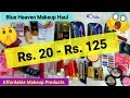 Blue Heaven Makeup Haul || Rs.20 - Rs.125 || Very Affordable Beginners Makeup Products ||