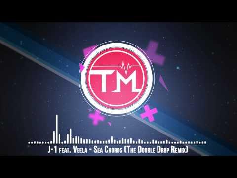 J-1 feat. Veela - Sea Chords (The Double Drop Remix)